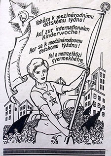 Fig. 1 : Leaflet « For the international week of children », around 1930, courtesy of Českomoravská konfederace odborových svazů.